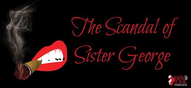 The Scandal of Sister George